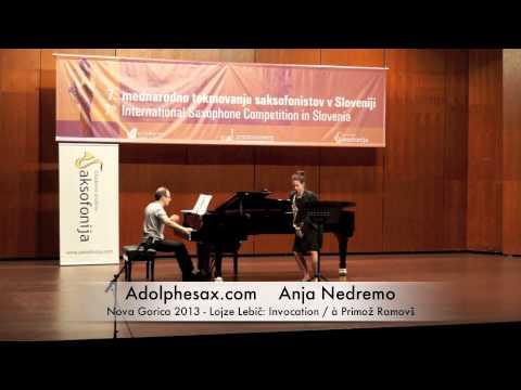 Anja Nedremo - Nova Gorica 2013 - Lojze Lebič: Invocation : à Primož Ramovš