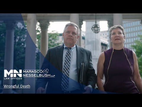 Introduction to Wrongful Death - Marasco & Nesselbush, LLP