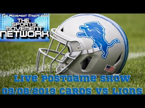 DETROIT LIONS LIVE POST GAME SHOW 9.8.2019