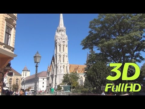 [3DHD] Around Matthias Church / Körül Mátyás templom, Budapest, Hungary / Magyarország / Węgry