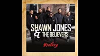 Shawn Jones & The Believers Have a Time