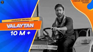 Valaytan – Hardeep Grewal Punjabi Video Download New Video HD