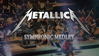 Metallica Symphonic Medley -  For Whom The Bell Tolls, One, Master of Puppets and more.