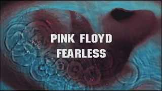 Pink Floyd - ''Fearless'' 2011 - Remaster - (2.0) - [Stereo]