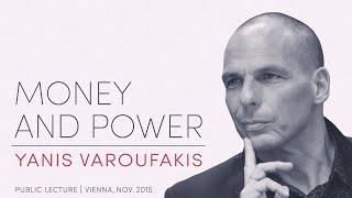 Yanis Varoufakis: »MONEY AND POWER«, Public Lecture 2015-11-04