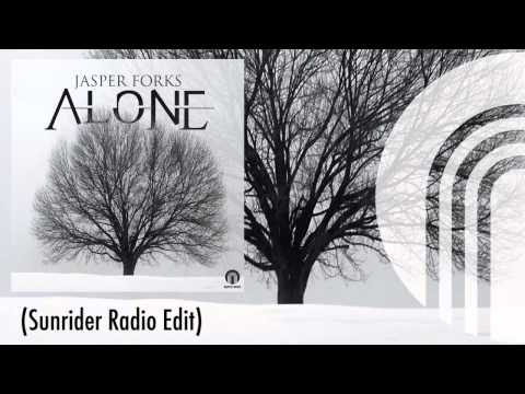 Jasper Forks - Alone (Sunrider Radio Edit)