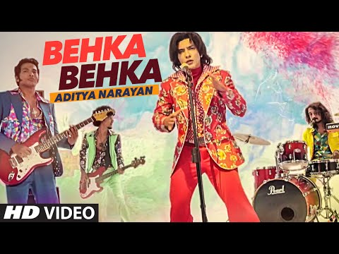 Behka Behka Lyrics – Aditya Narayan