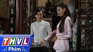 THVL   Phận làm dâu - Tập 4[1]: Thảo khuyên Phụng không nên quá thân mật với Thái