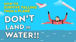 How To Survive Falling From A Plane Without A Parachute! DEBUNKED