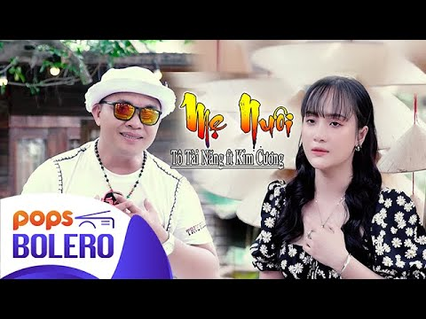 Mẹ Nuôi - Kim Cương ft Tô Tài Năng MV Tuyệt Đỉnh Song Ca