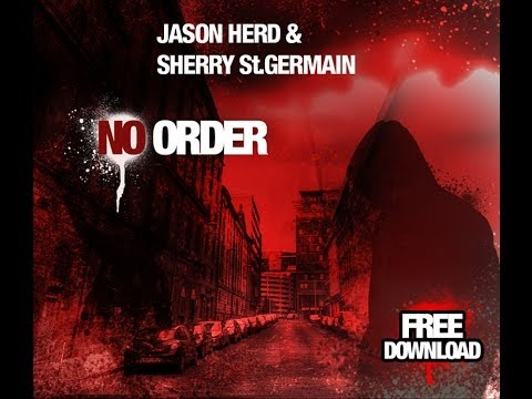 Jason Herd & Sherry St.Germain - No Order - Smashpipe music