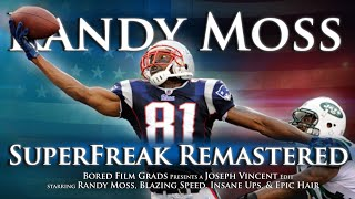 Randy Moss - SuperFreak (Remastered)