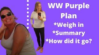 Results! WW Purple Plan weigh in | Shocked?