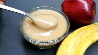 Baby Food || Apple Banana Porridge for babies ||  6 Months Above For Babies