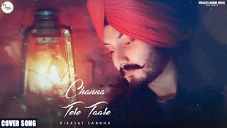 Video Channa Tere Taare (Cover Song) - Virasat Sandhu