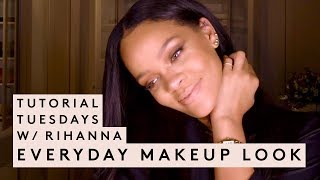 TUTORIAL TUESDAY WITH RIHANNA: EVERYDAY MAKEUP LOOK