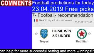 Today football prediction 23.04.2019 Free picks