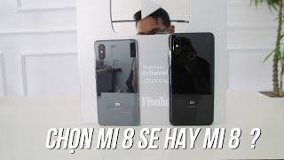 So Sánh Xiaomi Mi 8 Vs Mi 8 SE - Điện Thoại Tầm Trung Đáng Mua 2018