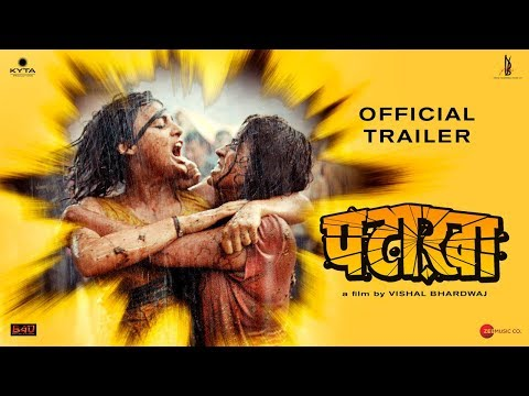Pataakha Official Trailer