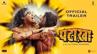 Pataakha Movie Trailer