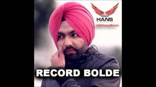 Record Bolde Remix – Ammy Virk – Dj Hans Video HD