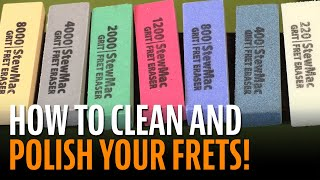 Watch the Trade Secrets Video, How to Clean and Polish Your Guitar Frets with Fret Erasers