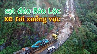 Cận cảnh sạt lở xe khách bị rớt xuống đèo Bảo Lộc