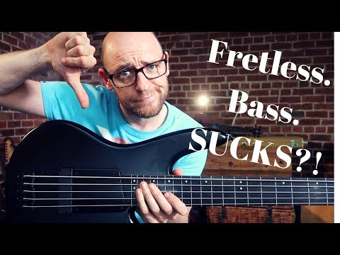 5 reasons why FRETLESS BASS SUCKS (and how to fix it)