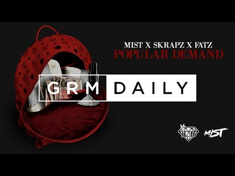 Mist x Skrapz x Fatz - Popular Demand [Official Audio] | GRM Daily