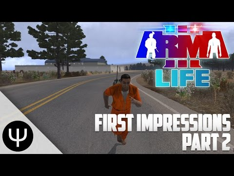 ARMA 3: Life Mod — First Impressions — Part 2 — Let's Play Cops!