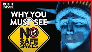 No Safe Spaces: Why You Need To See This Movie | Dave Rubin | FREE SPEECH | Rubin Report
