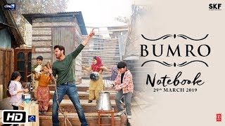 Notebook: Bumro Video Song | Zaheer Iqbal & Pranutan Bahl | Kamaal Khan | Vishal Mishra