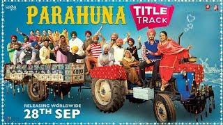 Parahuna Title Track – Nachhatar Gill – Parahuna