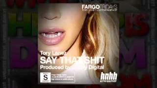 Tory Lanez — Say That Shit [audio+mp3 download]