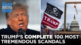 The UPDATED List of Trump's Most Tremendous Scandals | The Daily Social Distancing Show
