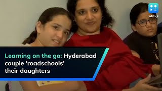 Learning on the go: Hyderabad couple 'roadschools' their d..
