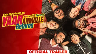 Yaar Anmulle Returns 2021 Punjabi Movie Trailer Video HD