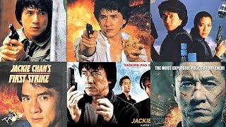 Police Story 1985 - 2013  Jackie Chan