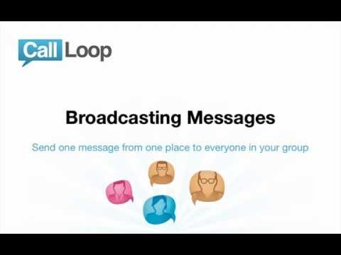 Call Loop Broadcasts - How to Send Mass SMS Broadcasts