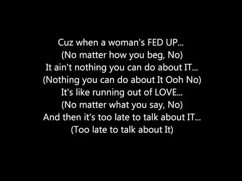R.KELLY - WHEN A WOMAN'S FED UP **(LYRICS ON SCREEN)**