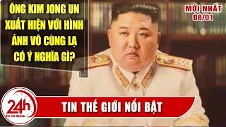 Tin Thế Giới mới nhất 9/1.Nhà lãnh đạo Kim Jong Un: Dù ai cầm quyền, Mỹ vẫn là 'kẻ thù lớn nhất'.