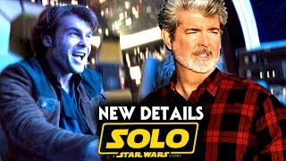 George Lucas Helped Direct! Solo A Star Wars Story! Details & More