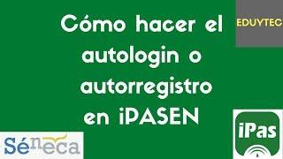 Autologin o autorregistro en iPasen