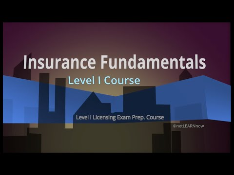 Introduction to the Level I Insurance Fundamentals Course