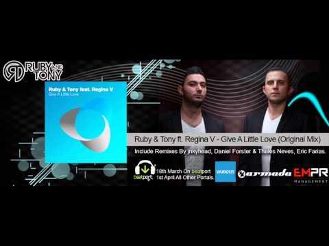 Ruby & Tony feat. Regina V - Give A Little Love (Original Mix)