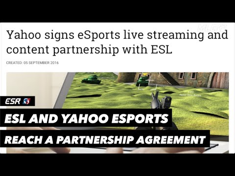 ESL and Yahoo eSports Announce Partnership