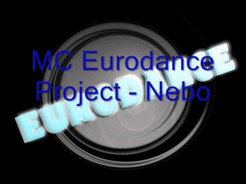 MC Eurodance Project - Nebo