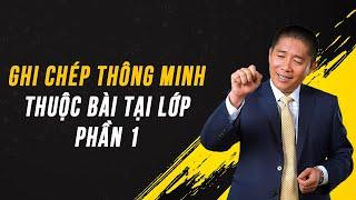 [QT] Ghi Chép Thông Minh Thuộc Bài Tại Lớp - P1 - Nguyễn Phùng Phong