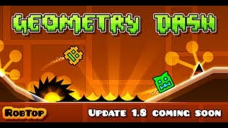 Geometry Dash All Levels 1-18 [FULL VERSION]