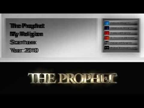 The Prophet - My Religion (2010) (Scantraxx)